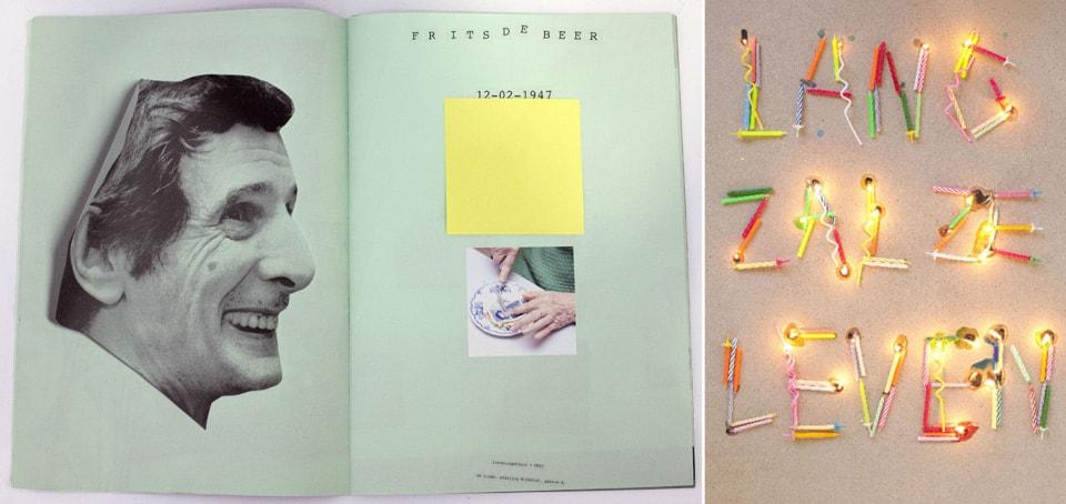 (写真について)Anouk Kruithof , the book 'Happy Birthday to You'(2011) * オランダのアーティスト、Anouk Kruithofによるプロジェクト「Happy Birthday to You」のプロジェクトブック。彼女は〈フィフス・シーズン〉に滞在し、患者に理想の誕生日の過ごし方をたずね、それを実現した。